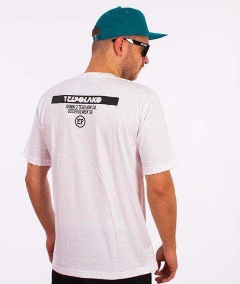El Polako-Dumni Z Tego Kim Są T-Shirt Biały