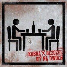 Kobra X Bezczel-07 Na Dwóch CD