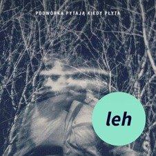LEH-Podwórka Pytają Kiedy Płyta CD